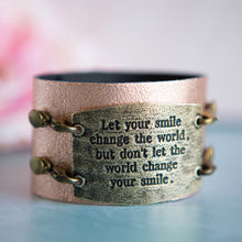 "Load image into Gallery viewer, Vintage Bracelet, ""Let Your Smile Change the World"""