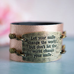 "Vintage Bracelet, ""Let Your Smile Change the World"""