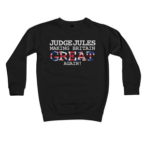 Making Britian Great Again! Kids Retail Sweatshirt