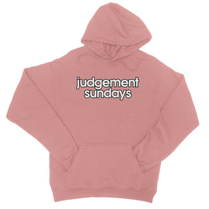 Judgement Sundays College Hoodie