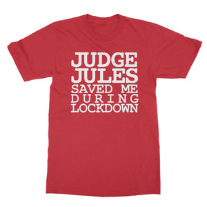 Judge Jules Saved Me During Lockdown Softstyle T-Shirt