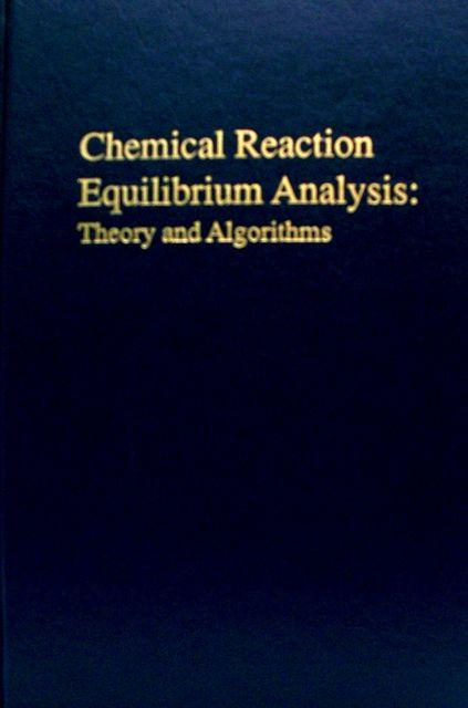 Chemical Reaction Equilibrium Analysis: Theory and Algorithms