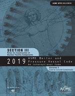 ASME BPVC.III.2-2019 2019 ASME Boiler and Pressure Vessel Code, Section III: Rules for Construction of Nuclear Power Plant Components, Division 2: Code for Concrete Reactor Vessels and Containments