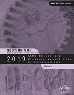 ASME BPVC.VIII.1-2019 2019 ASME Boiler and Pressure Vessel Code, Section VIII, Division 1: Rules for Construction of Pressure Vessels