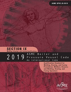 ASME BPVC.IX-2019 2019 ASME Boiler and Pressure Vessel Code, Section IX: Welding and Brazing Qualifications