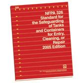 NFPA 326: Standard for the Safeguarding of Tanks and Containers for Entry, Cleaning, or Repair