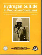 Hydrogen Sulfide In Production Operations Second Edition