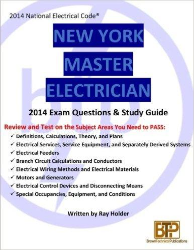 New York 2014 Master Electrician Exam Questions and Study Guide - Paperback