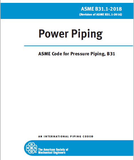 [Historical Edition] ASME B31.1-2018 Power Piping