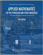 Applied Mathematics for the Petroleum and Other Industries, 5th Ed.