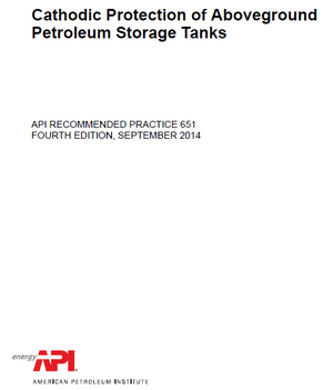 API RP 651 Cathodic Protection of Aboveground Petroleum Storage Tanks, Fourth Edition