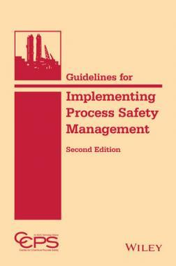 Guidelines for Implementing Process Safety Management, 2nd Edition