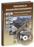 Field Safety in Uncontrolled Environments: A Process-Based Guidebook