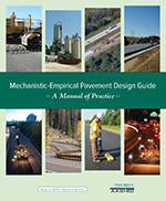 Mechanistic-Empirical Pavement Design Guide: A Manual of Practice, 2nd Edition