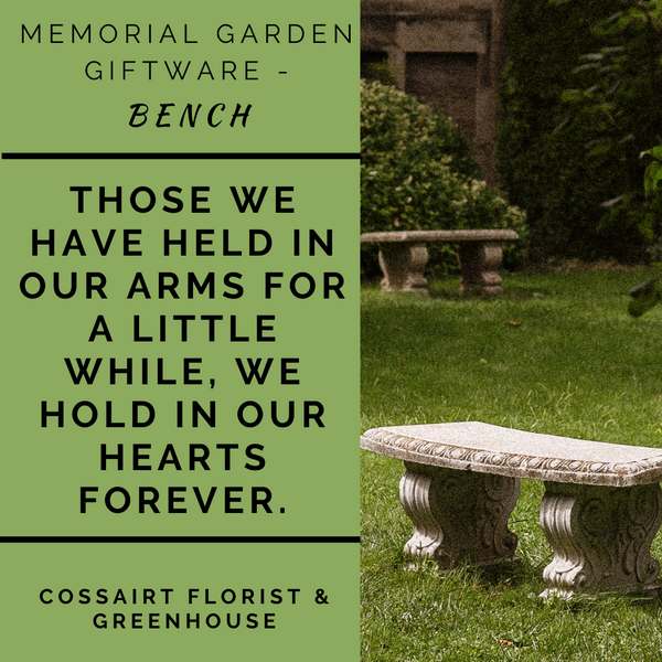 Memorial Garden Bench - Those We Have Held