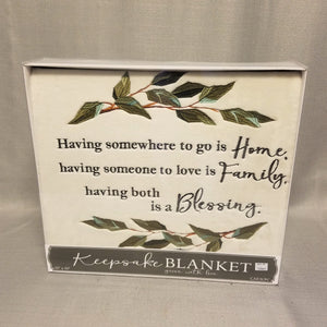 Keepsake Blanket - Home, Family, Blessing
