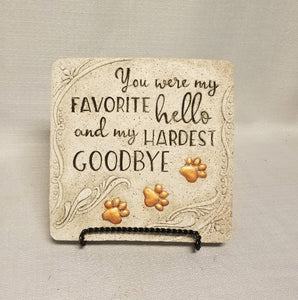 Pet Memorial Stepping Stone - Favorite Hello, Hardest Goodbye