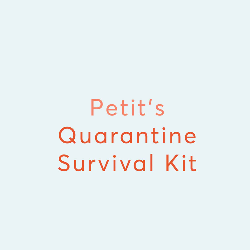Quarantine Survival Kit