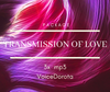 Transmission of Love Package