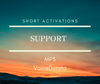 SUPPORT MP3 - Short Activations ..