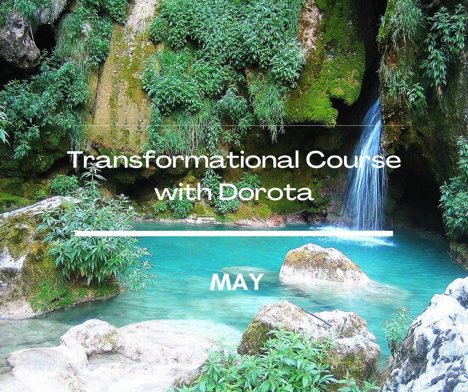 Transformational Course PART 2 - May 2021 - LIVE - ZOOM - 12 activations