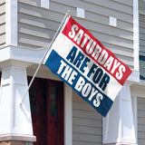 3x5 ft Saturdays Are For The Boys Flag - Vivid Color and UV Fade Resistant - Canvas Header and Double Stitched - Male Fraternity Flags Polyester with Brass Grommets