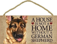 Load image into Gallery viewer, A House Is Not A Home Without German Shepherd  Door wood Sign'