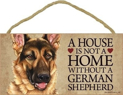 A House Is Not A Home Without German Shepherd  Door wood Sign'