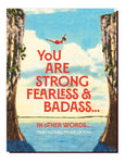 Fearless Proud of You Card