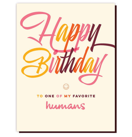 Happy Birthday Favorite Human Card