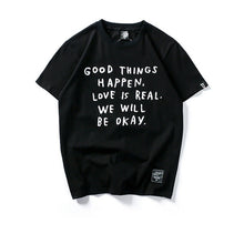 "Load image into Gallery viewer, ""Good Things Happen"" T- Shirt"