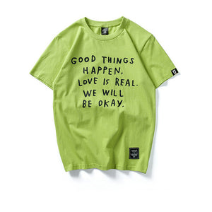 """Good Things Happen"" T- Shirt"