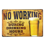 No Working Vintage Rustic Metal Tin Sign