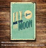 Fly Me to The Moon Metal Retro Sign