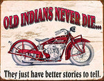 Indian Motorcycle Better Stories Metal Sign