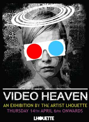 Artist Lhouette Video Heaven Exhibition