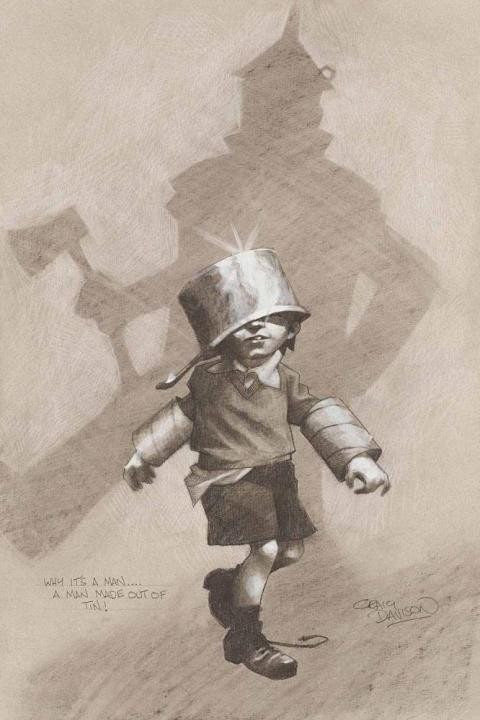 Why it's a Man… A Man Made out of Tin! (Sketch) - SOLD OUT Craig Davison
