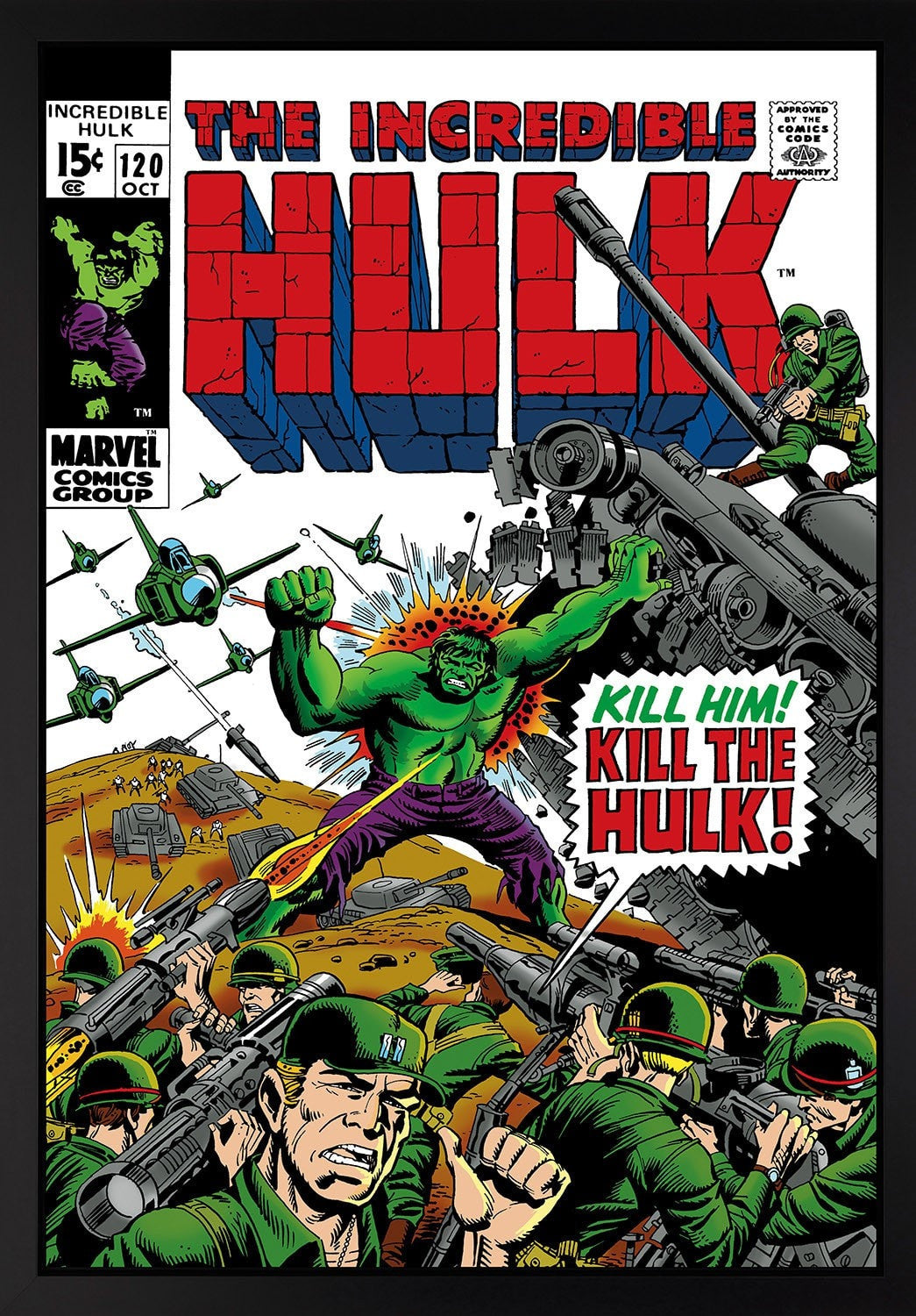 The Incredible Hulk #120 - Kill The Hulk! Stan Lee