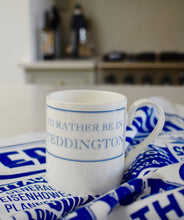 Load image into Gallery viewer, I'd Rather Be In Teddington Bone China Mug
