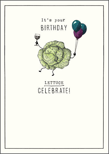 Lettuce Celebrate Birthday Card