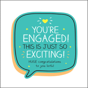You're Engaged ! Congratulations card