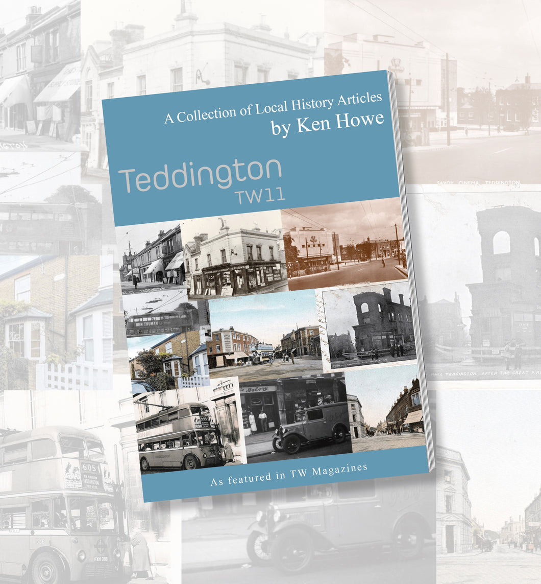 Teddington TW11 Book By Ken Howe