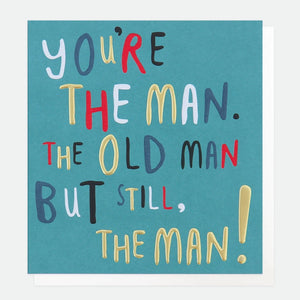 Text You're The Man Birthday Card