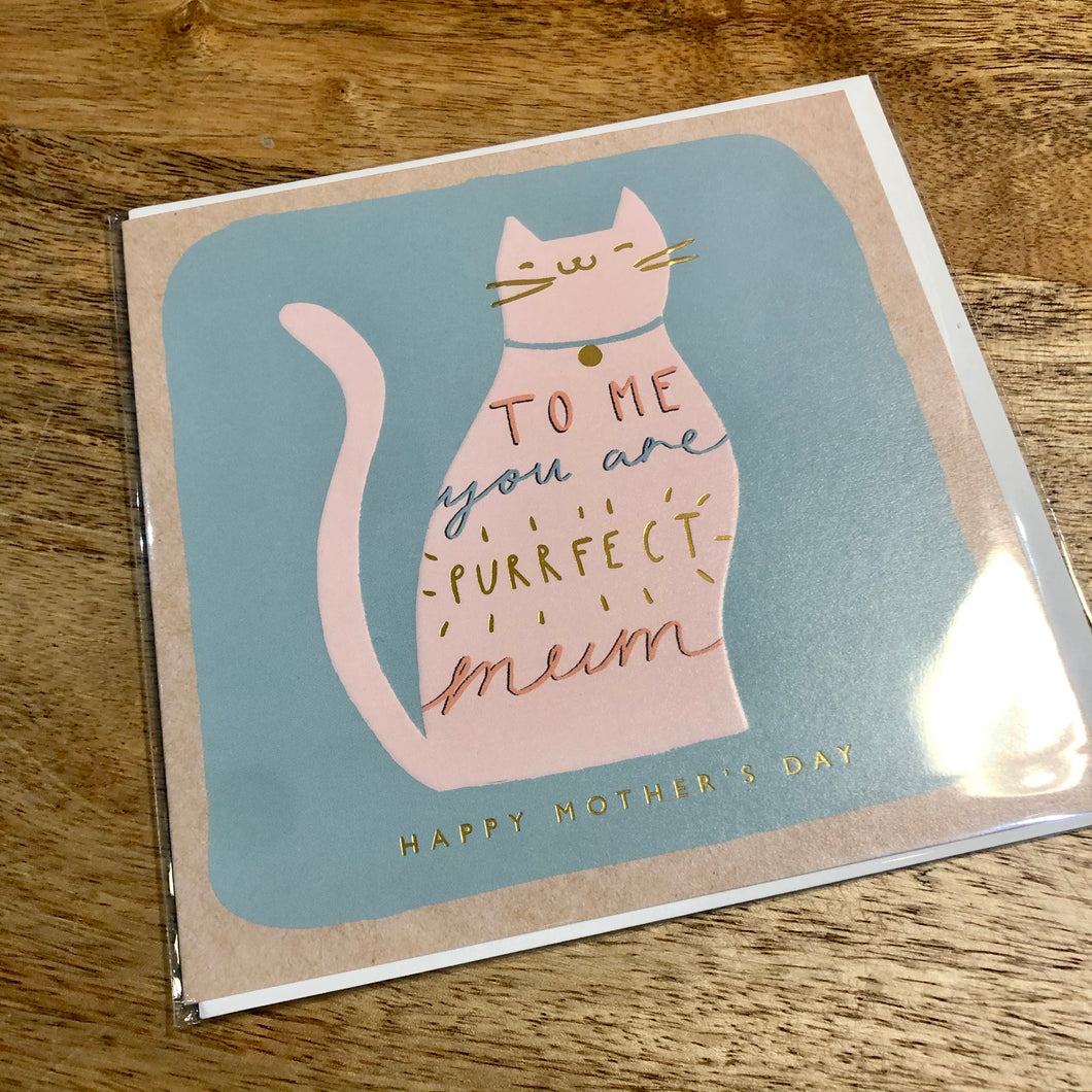 To Me You Are Purrfect-  Mother's Day Card