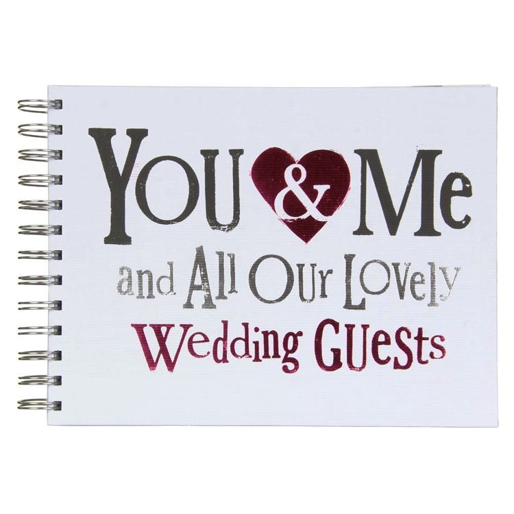You & Me and All Our Lovely Guests Book
