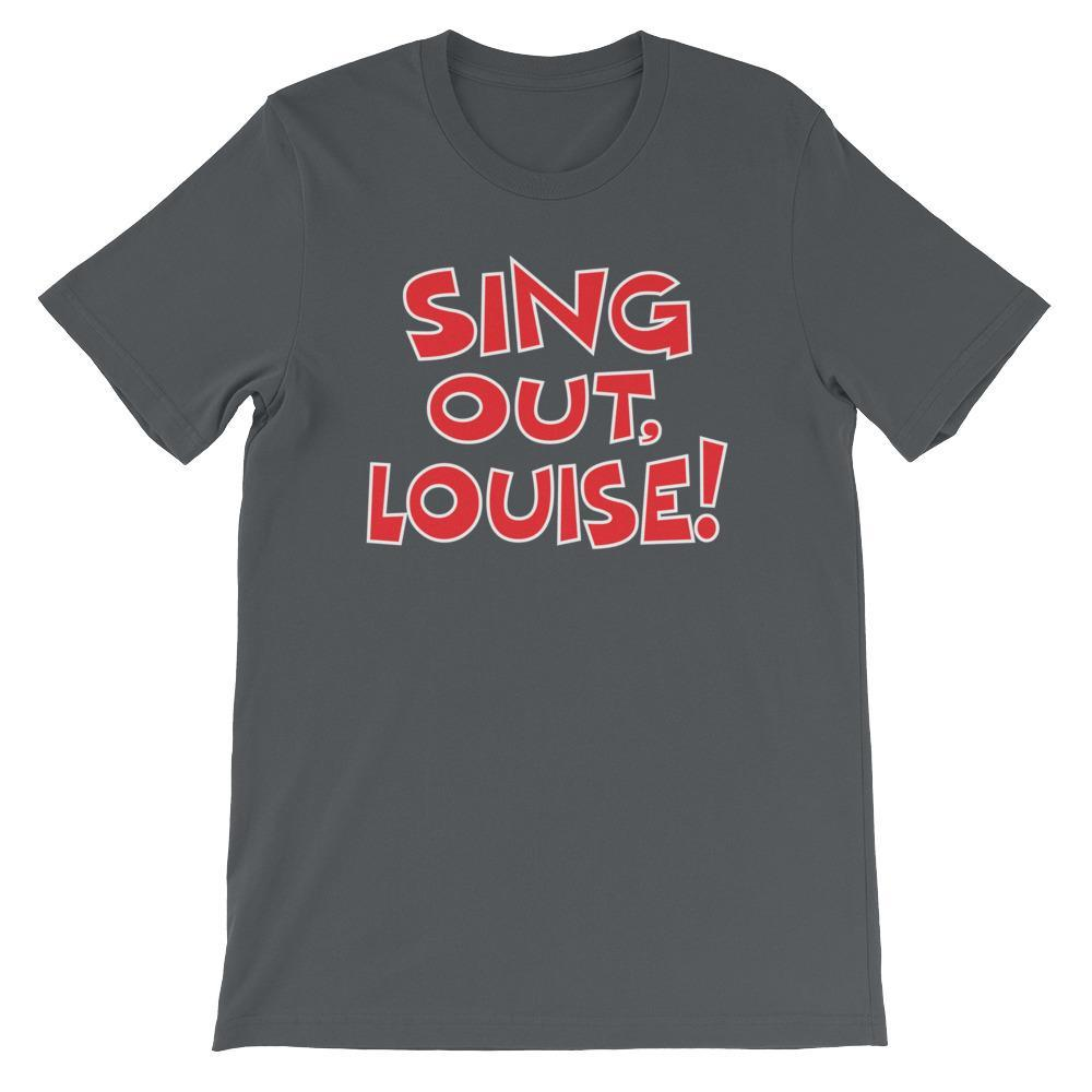 Sing Out, Louise!-T-Shirts-Swish Embassy