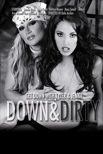 Down And Dirty: Get Down With Tyler & Jenna