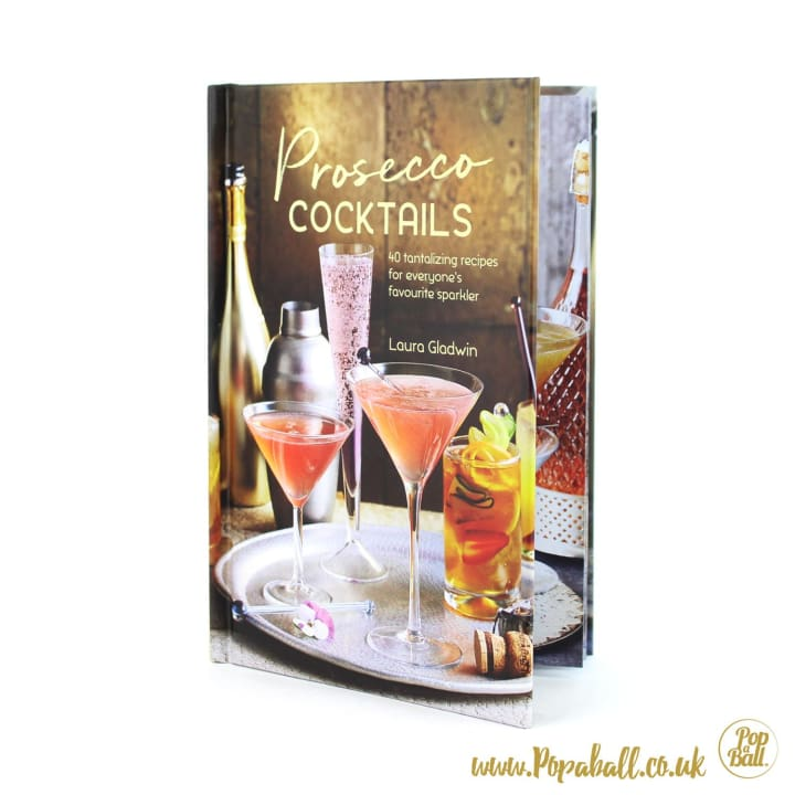 Prosecco Cocktails Book By Laura Gladwin