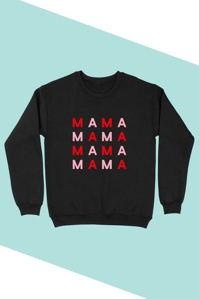 VALENTINE MAMA GRAPHIC SWEATSHIRT