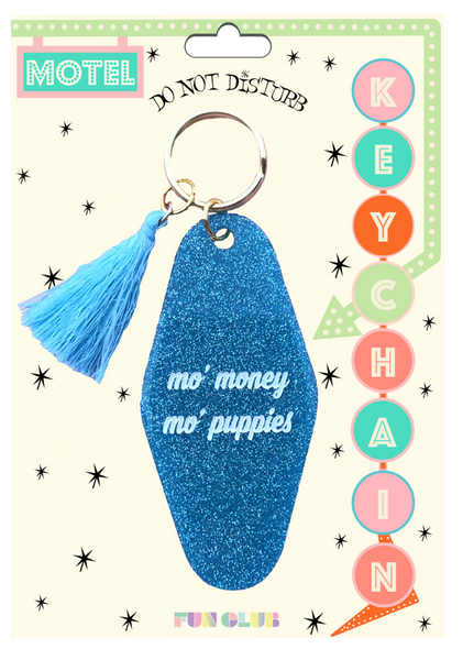 Mo' Money, Mo' Puppies Keychain